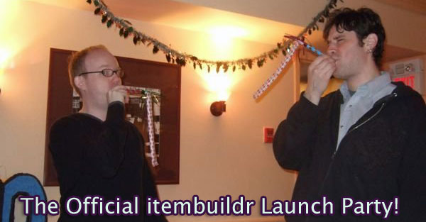 The official itembuildr launch party